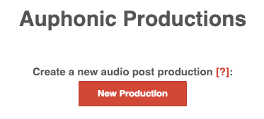Create New Production in Auphonic