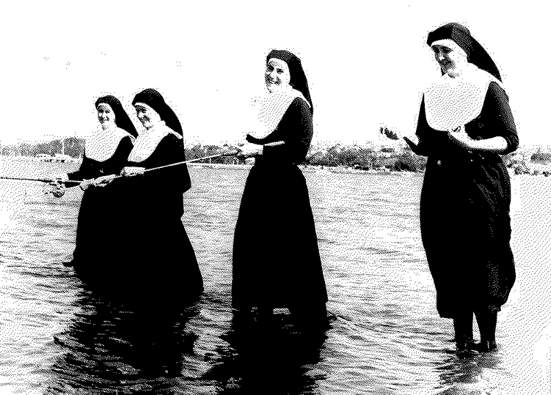 Nuns Fishing